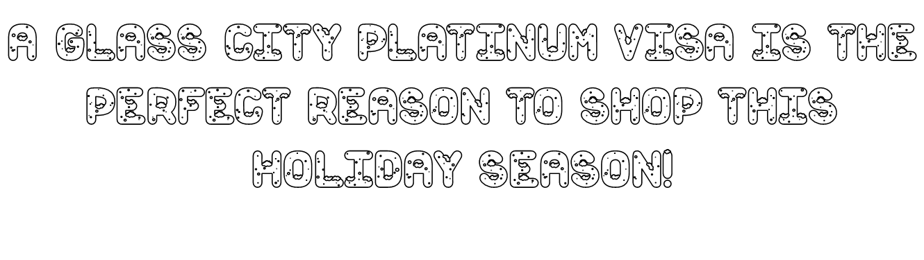 A Glass City Platinum Visa is the perfect reason to shop this holiday season!