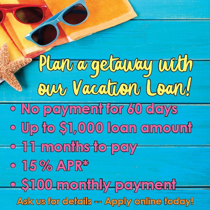 Plan a getaway with our vacation loan!
